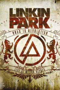 Linkin Park – Road to Revolution