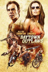 The Baytown Outlaws : Les Hors-la-Loi