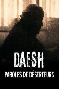 Daesh : paroles de déserteurs