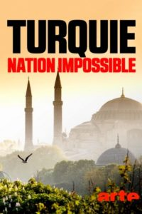 Turquie : nation impossible