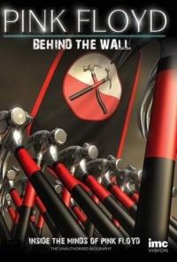 Pink Floyd : Behind the Wall