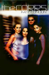 The Corrs – Live In London