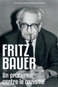Fritz Bauer un procureur contre le nazisme