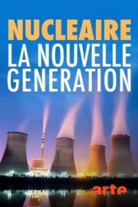 Nucléaire la nouvelle génération