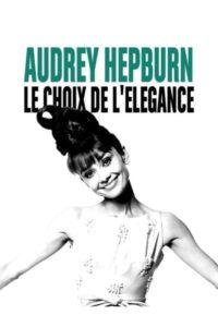 Audrey Hepburn le choix de l'élégance
