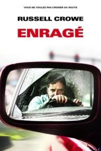 Enragé (Unhinged)