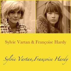 Sylvie Vartan & Françoise Hardy – Sylvie Vartan & Françoise Hardy (All Tracks Remastered)