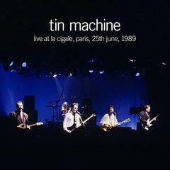 Tin Machine – Live at La Cigale, Paris, 25th June, 1989