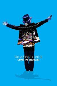 U2: eXPERIENCE – Live in Berlin
