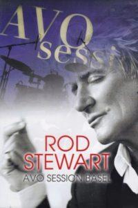 Rod Stewart – AVO Session Basel