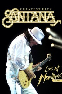 Santana: Greatest Hits – Live at Montreux 2011