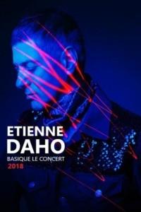 Etienne Daho – Basique le concert 2018