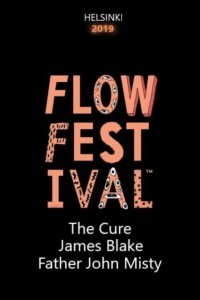 Flow Festival 2019 : The Cure, James Blake, Father John Misty