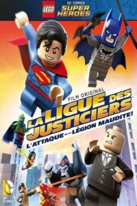 La Ligue des Justiciers – L'attaque de la Légion Maudite