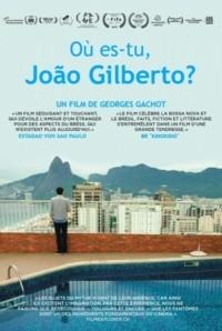 Où es-tu João Gilberto?
