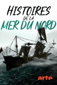 Histoires de la mer du Nord