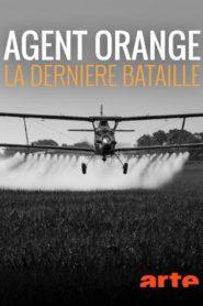 Agent orange La dernière bataille