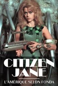 Citizen Jane l'Amérique selon Fonda