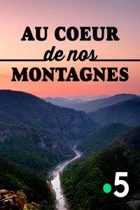 Au coeur de nos montagnes