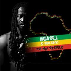 Baba Sall & Raka Ndao – To My People