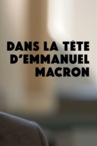Dans la tête d'Emmanuel Macron