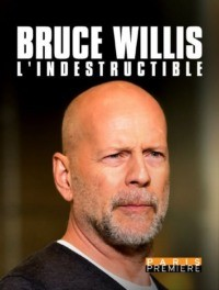 Bruce Willis l'indestructible