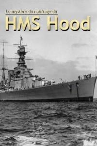 Le mystère du naufrage du HMS Hood