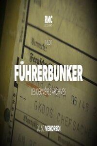 Führerbunker Les dernières archives