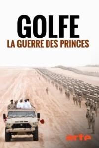 Golfe : la guerre des princes