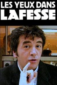 Lafesse – Les yeux dans Lafesse