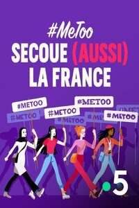 MeToo secoue aussi la France