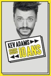 Kev Adams – Sois 10 Ans : la dernière en direct