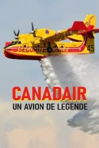 Canadair un avion de légende