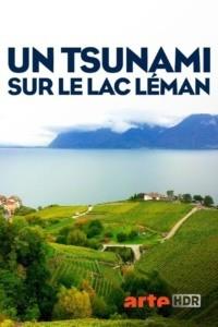 Un tsunami sur le lac Léman