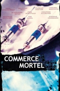 Commerce mortel