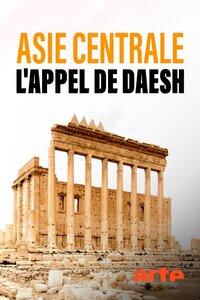 Asie Centrale L'appel de Daesh