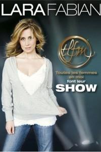 Lara Fabian – TLFM font leur show
