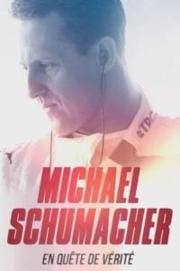 Michael Schumacher : en quête de vérité