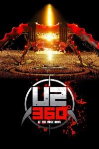 U2 : 360° – Live At The Rose Bowl