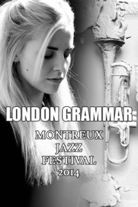 London Grammar – Montreux Jazz Festival