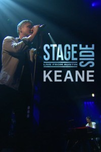 Keane – Stageside Live from Austin City Texas