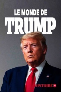 Le monde de Trump