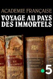 Académie française : voyage au pays des immortels