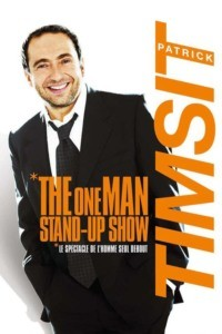 Patrick Timsit – The One Man Stand-Up Show