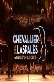 Chevallier et Laspalès – 40 ans d'un duo culte !