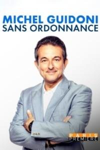 Michel Guidoni – Sans ordonnance