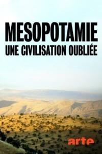 Mésopotamie une civilisation oubliée