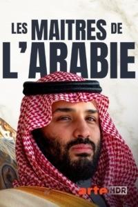 Les maîtres de l'Arabie