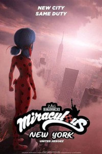 Miraculous World: New York les Héros Unis