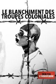 Le blanchiment des troupes coloniales